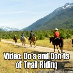 Video: Do's & Don'ts of Trail Riding